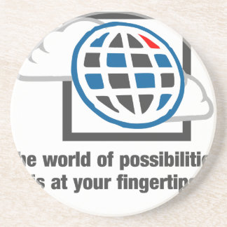 Die Welt von Möglichkeiten ist an Ihren Getränkeuntersetzer