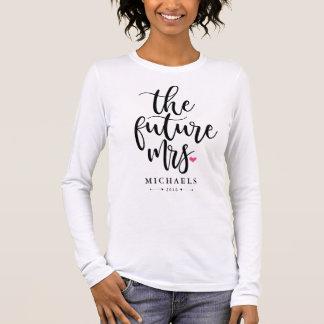 Die zukünftige Frau (Name) mit Ihrem Wedding Jahr Langarm T-Shirt