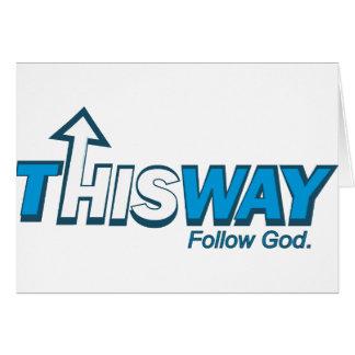 Diese Weise folgen Gott Karte