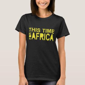 Diese Zeit für Frauen Afrikas Waka-waka T - Shirt