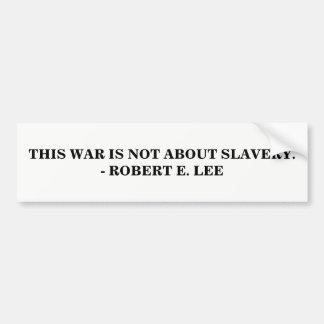 Dieser Krieg ist NICHT über Sklaverei Autoaufkleber