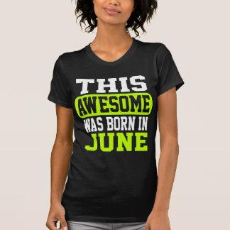 Dieses fantastische war im Juni geboren T-Shirt
