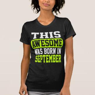 Dieses fantastische war im September geboren T-Shirt