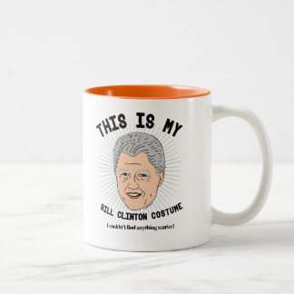 Dieses ist mein Bill Clinton-Kostüm - ich könnte Zweifarbige Tasse