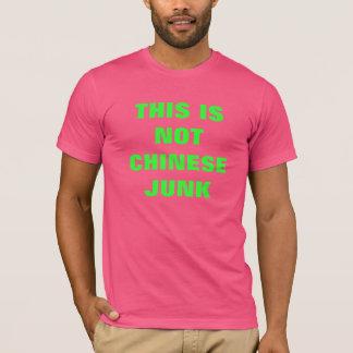 Dieses ist nicht Chineese Kram T-Shirt