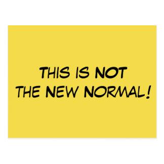 """""""Dieses ist NICHT die neue normale"""" politische Postkarte"""