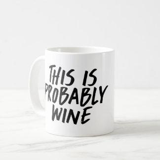 Dieses ist vermutlich Wein-Kaffee-Tasse Tasse