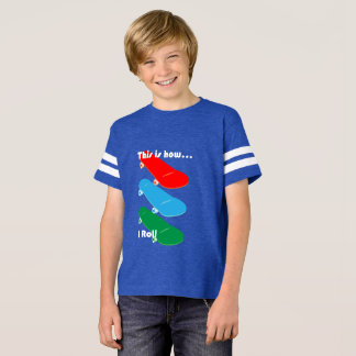 This is how I roll Design - Kids' Football Shirt