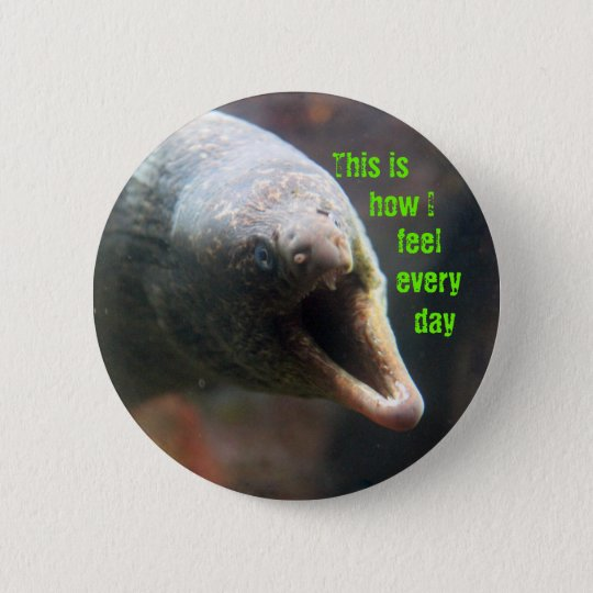 Dieses ist, wie ich mich fühle runder button 5,1 cm