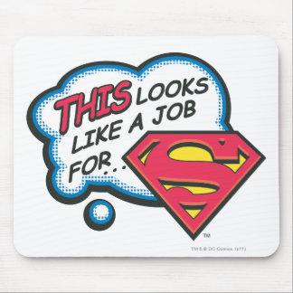 Dieses sucht wie ein Job nach Supermann Mousepads