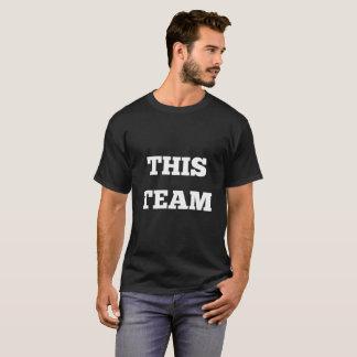 Dieses Team - Text-Shirt T-Shirt