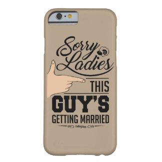 Dieses Typ, der verheiratet erhält! Phonecase Barely There iPhone 6 Hülle