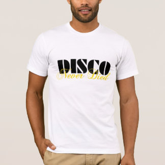 Disco starb nie T-Shirt