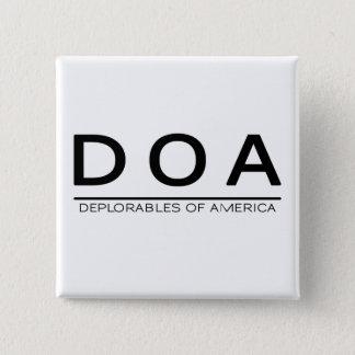 DOA Deplorables Knopf Quadratischer Button 5,1 Cm