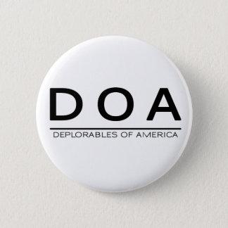 DOA Deplorables Knopf Runder Button 5,7 Cm