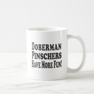 DobermannPinschers haben mehr Spaß! Kaffeetasse