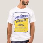 dominikanische Prahlerei T-Shirt