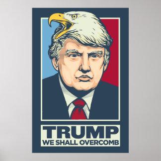 Donald Trump, den wir Overcomb sollen Poster