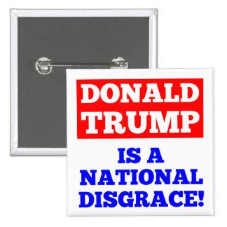 Donald Trump ist ein nationaler Schande-Weiß-Knopf Quadratischer Button 5,1 Cm