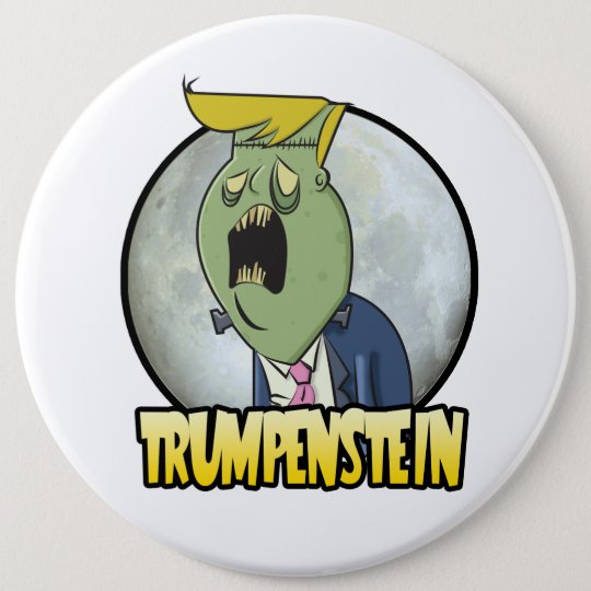 Donald Trump ist Trumpenstein für Präsidenten Runder Button 15,3 Cm