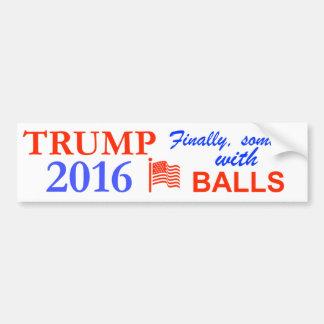 Donald Trump schließlich jemand mit einigen Bällen Autoaufkleber