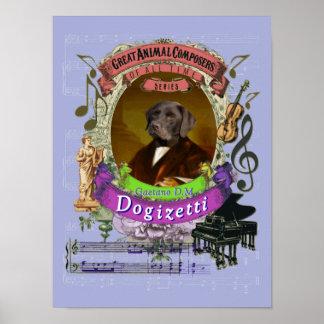 Donizetti Parodie-Parodie Dogizetti Hundekomponist Poster