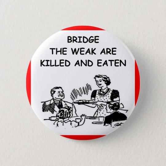 doppelte Brücke Runder Button 5,7 Cm