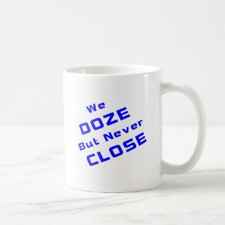 Dösen Sie aber nie nah Kaffeetasse