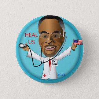 Dr. Ben Heal US Runder Button 5,7 Cm