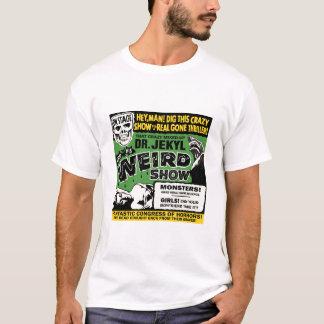 Dr. Jekyls Weird Show T-Shirt