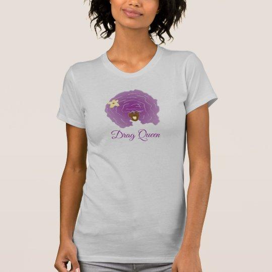 Dragqueen T-Shirt