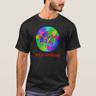 DREHEN SIE SICH HERAUF DAS VOLUMEN T-Shirt