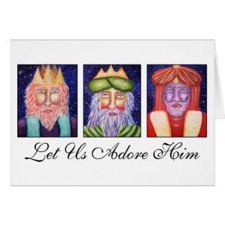 """Drei Könige Art """"gelassener Gebrauch verehren ihn"""" Grußkarte"""