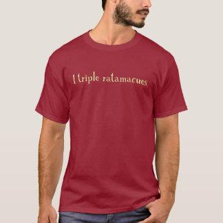 dreifaches ratamacue T-Shirt