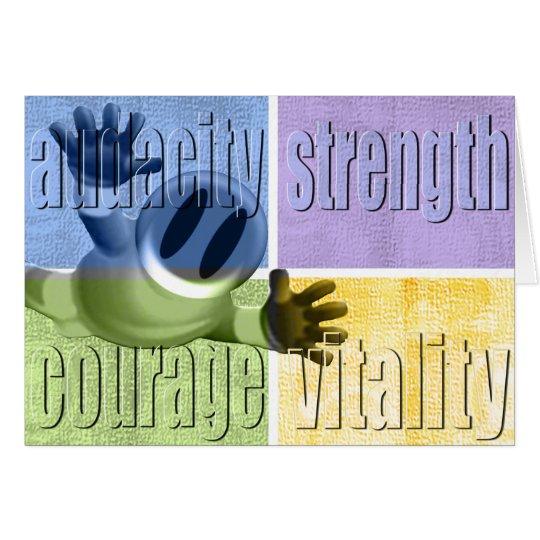 Dreistigkeits-Stärken-Mut u. Vitalität Notecard Mitteilungskarte