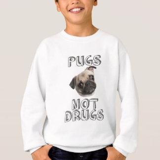 Drogen der Möpse nicht Sweatshirt