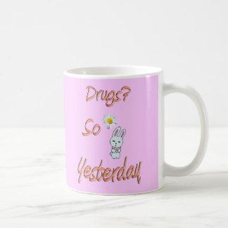 Drogen? So gestern Kaffeetasse