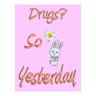 Drogen? So gestern Postkarte