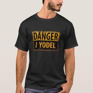 """Drôle, """"DANGER, je jodle"""" T-shirt"""
