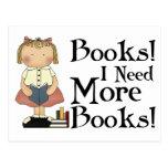 Drôle j'ai besoin de plus de T-shirt de livres Carte Postale