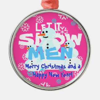 Drôle laissez-le neiger Noël de mauvais goût de Ornement Rond Argenté