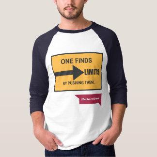 Drücken Sie Ihr Grenze-Shirt T-Shirt