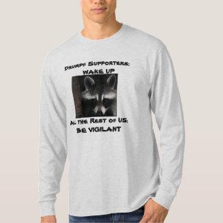 Drumpf Anhänger; WACHEN SIE AUF T-Shirt