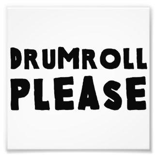 Drumroll bitte photodruck