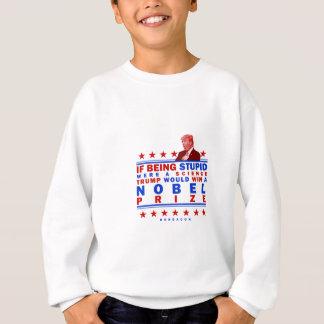 Dummes Nobel Sweatshirt