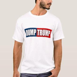 """DUMP-TRUMPF "" T-Shirt"