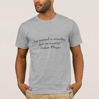 Dunkel/schön T-Shirt