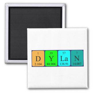 Dylan-Periodensystemnamenmagnet Quadratischer Magnet