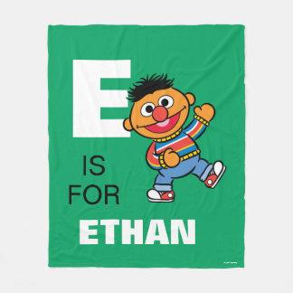 E ist für Ernie, den   Ihren Namen addieren Fleecedecke