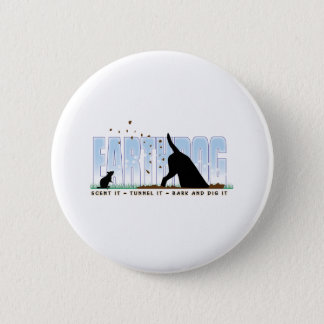 Earthdog Farbentwurf Runder Button 5,1 Cm